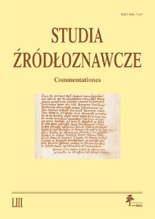 Studia Źródłoznawcze = Commentationes T. 53 (2015), Zapiski krytyczne
