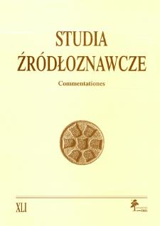 Studia Źródłoznawcze = Commentationes T. 41 (2003), Zapiski krytyczne i sprawozdania