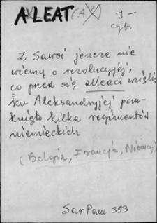 Kartoteka Słownika języka polskiego XVII i 1. połowy XVIII wieku; Aleat - Angustyja