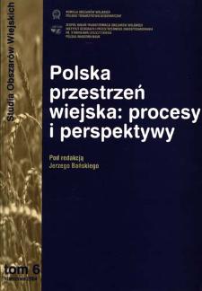 Polska przestrzeń wiejska : procesy i perspektywy