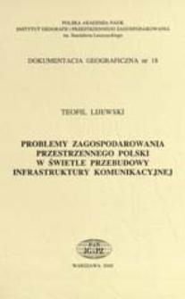 Problemy zagospodarowania przestrzennego Polski w świetle przebudowy infrastruktury komunikacyjnej