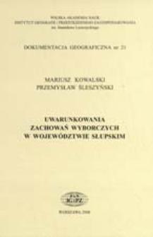 Uwarunkowania zachowań wyborczych w województwie słupskim