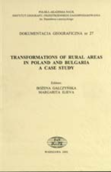 Transformations of rural areas in Poland and Bulgaria a case study