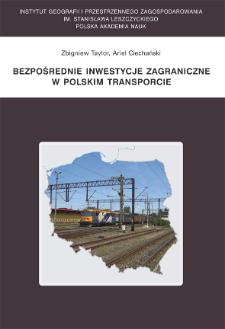 Bezpośrednie inwestycje zagraniczne w polskim transporcie = Foreign direct investment in the Polish transport sector