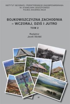 Bojkowszczyzna Zachodnia - wczoraj, dziś i jutro. T. 2 = Western Boyko Region - yesterday, today and tomorrow = Zahìdna Bojkìvŝina - včora, s'ogodnì ì zavtra