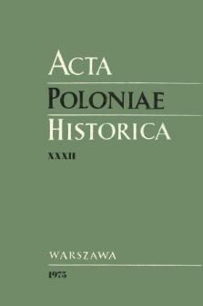 Acta Poloniae Historica T. 32 (1975), Comptes rendus