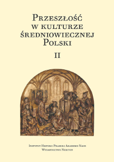 Przeszłość w kulturze średniowiecznej Polski. 2, Bibliografia