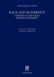 Race and modernity : a history of the Polish eugenics movement