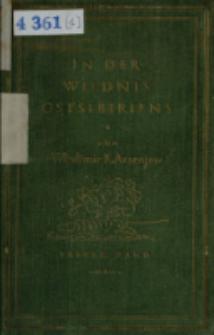In der Wildnis Ostsibiriens : Forschungsreisen im Ussurigebiet. Bd. 1