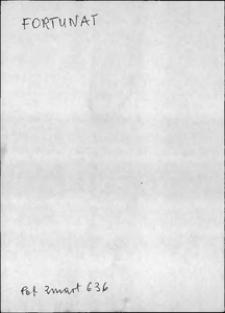 Kartoteka Słownika języka polskiego XVII i 1. połowy XVIII wieku; Fortunat - Frukty