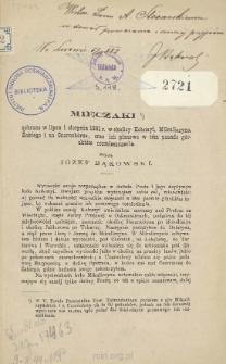 Mięczaki : zebrane w lipcu i sierpniu 1881 r. w okolicy Kołomyi, Mikuliczyna Żabiego i na Czarnohorze oraz ich pionowe w tem paśmie górskiem rozmieszczenie