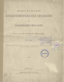 Beiträge zur kenntniss aussereuropäischer oestriden und parasitischer Muscarien