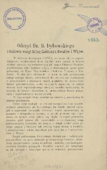 Odczyt Dr. B. Dybowskiego o budowie wargi dolnej (Labium) u Owadów i Wijów