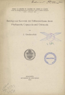 Beiträge zur Kenntnis der Süßwasserfauna Javas : Phyllopoda, Copepoda und Ostracoda = Przyczynki do znajomości słodkowodnej fauny Jawy : Skorupiaki, Widłonogie, Liścionogie i Małżoraczki