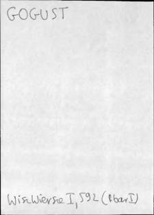 Kartoteka Słownika języka polskiego XVII i 1. połowy XVIII wieku; Gogust - Gorącozłoty
