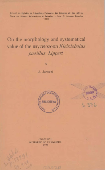 On the morphology and systematical value of the mycetozoon Kleistobolus pusillus Lippert = O morfologii i systematycznej wartości śluzowca Kleistobolus pusillus Lippert