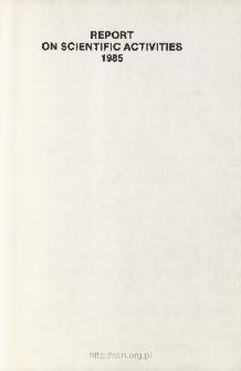 Report on Scientific Activities 1985