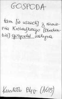 Kartoteka Słownika języka polskiego XVII i 1. połowy XVIII wieku; Gospoda - Gośccowy