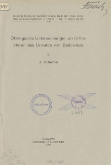 Ökologische Untersuchungen an Orthopteren des Urwalds von Białowieża