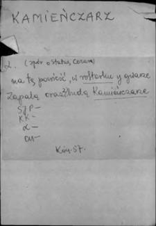 Kartoteka Słownika języka polskiego XVII i 1. połowy XVIII wieku; Kamieńczarz - Kanzona