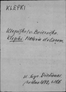 Kartoteka Słownika języka polskiego XVII i 1. połowy XVIII wieku; Klepki - Kłopoty