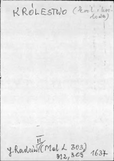 Kartoteka Słownika języka polskiego XVII i 1. połowy XVIII wieku; Królestwo - Królowa1