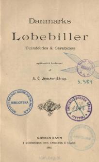 Danmarks Lobebiller (Cicindelides & Carabides) systematisk beskrevne