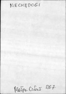 Kartoteka Słownika języka polskiego XVII i 1. połowy XVIII wieku; Niechędogi - Niedostatni
