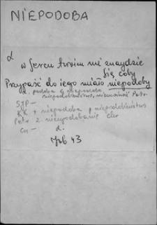 Kartoteka Słownika języka polskiego XVII i 1. połowy XVIII wieku; Niepodoba - Nieprzyjaciel1