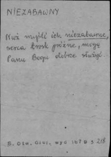 Kartoteka Słownika języka polskiego XVII i 1. połowy XVIII wieku; Niezabawny - Nigdy1