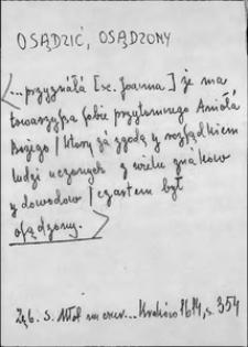 Kartoteka Słownika języka polskiego XVII i 1. połowy XVIII wieku; Osądzić2 - Osoba