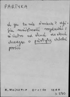 Kartoteka Słownika języka polskiego XVII i 1. połowy XVIII wieku; Partyka - Paść1