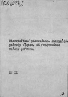 Kartoteka Słownika języka polskiego XVII i 1. połowy XVIII wieku; Pierwożęć - Pieseczek