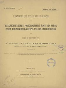 Botanische und zoologische ergebnisse einer wissenschaftlichen forschungsreise nach den Samoainseln, Dem Neuguinea-Archipel und den Salomonsinseln von März bis Dezember 1905 : IV. Araneae et Arachnoidea Arthrogastra