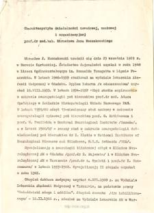 Charakterystyka działalnosci zawodowej, naukowej i organizacyjnej prof. dr hab.med. Mirosława Mossakowskiego