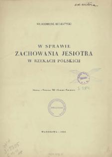 W sprawie zachowania jesiotra w rzekach polskich