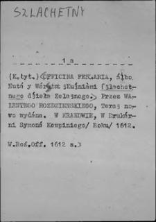Kartoteka Słownika języka polskiego XVII i 1. połowy XVIII wieku; Szlachetny - Szpetny