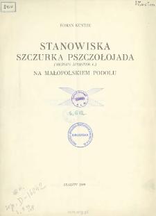 Stanowiska Szczurka Pszczołojada (Merops Apiaster L.) na małopolskiem Podolu