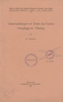 Untersuchungen an Arten des Genus Dactylogyrus Diesing = Badania nad gatunkami rodzaju Dactylogyrus Diesing