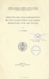 Űber den Bau der Extremitäten bei den Cladoceren und deren Bedeutung für das System = O budowie i znaczeniu systematycznem odnóży wioślarek