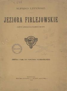 Jeziora Firlejowskie: Zarys limnologiczno-biologiczny