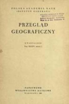 Przegląd Geograficzny T. 34 z. 1 (1962)