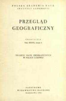 Przegląd Geograficzny T. 36 z. 3 (1964)