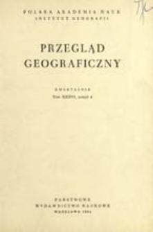 Przegląd Geograficzny T. 36 z. 4 (1964)