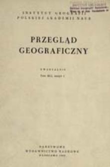 Przegląd Geograficzny T. 41 z. 1 (1969)