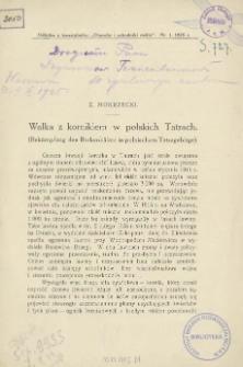 Walka z kornikiem w polskich Tatrach = Bekämpfung des Borkenkäfers in polnischem fatragebirge