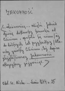 Kartoteka Słownika języka polskiego XVII i 1. połowy XVIII wieku; Zakonność - Założony