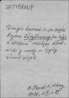 Kartoteka Słownika języka polskiego XVII i 1. połowy XVIII wieku; Zatybrowy - Zawisny