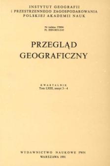 Przegląd Geograficzny T. 63 z. 3-4 (1991)