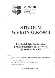 Studium wykonalności.Sieć kanalizacji sanitarnej zprzykanalikami w miejscowości Zawodzie - Zamość